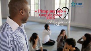 Il était une fois l'A.D ... Coup de coeur du jury PIMP MY JOB 2015